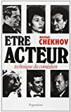 Chekhov, Michael: Etre acteur (French Edition)