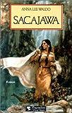 Waldo, Anna Lee: Sacajawa (French Edition)