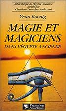 Magie et magiciens dans l'Égypte…