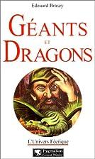 Géants et dragons by Edouard Brasey