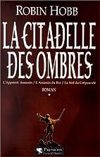 La Citadelle des Ombres, tome 1 by Robin…
