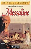 Dauxois, Jacqueline: Messaline (French Edition)