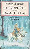 Nancy McKenzie: Le Prince du Graal, Tome 1 (French Edition)