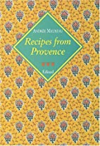 Recipes From Provence by Andre Maureau