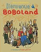 Bienvenue à Boboland : Le…