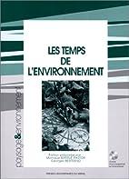 Les temps de l'environnement by Martinez