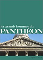 Les Grands Hommes du Panthéon by Éditions…