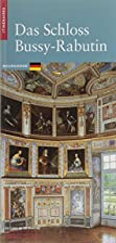 Das Schloss Bussy-Rabutin by Judith Kagan