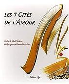 Les 7 Cités de l'Amour by Khalil Gibran