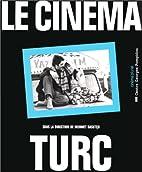 Le cinéma turc by Cinema Pluriel