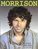 Lisciandro, Frank: Morrison, un festin entre amis (French Edition)