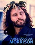 Frank Lisciandro: James Douglas Morrison (French Edition)