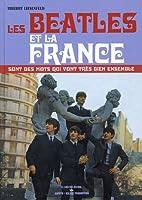 Les Beatles et la France sont des mots qui…