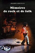 Mémoires de rock et de folk by Philippe…