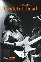 Grateful Dead : Une légende californienne…