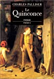 Palliser, Charles: Le quinconce (French Edition)