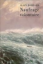 The Bombard story by Alain Bombard