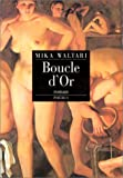 Mika Waltari: Boucle d'or (French Edition)