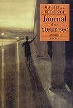 Journal d'un coeur sec by Mathieu…