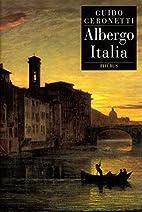 Albergo Italia by Guido Ceronetti