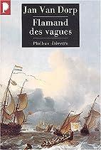 Flamand des vagues by Jan Van Dorp