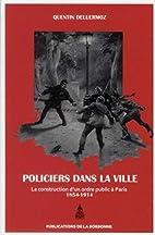 des policiers dans la ville by Quentin…