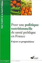 Pour une politique nutritionnelle de santé…
