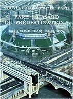 Paris: hasard ou prédestination ? Une…