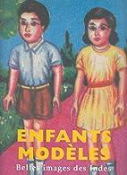 Enfants modèles : Belles images des Indes…