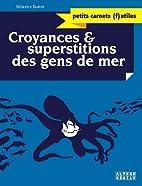 Croyances et superstitions des gens de mer