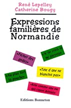 Expressions familières de Normandie by…