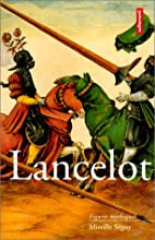 Lancelot by Mireille Séguy
