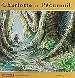 Simon, James: Charlotte et l'ecureuil