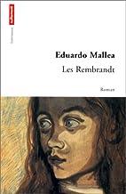 Les Rembrandt by Eduardo Mallea