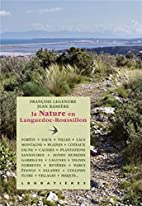 La Nature en Languedoc-Roussillon. by…