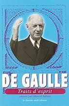 Traits d'esprit by Charles de Gaulle