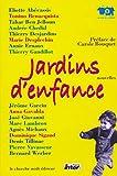 Bouquet, Carole: Jardins d'enfance: Nouvelles (French Edition)