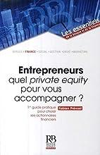 Entrepreneurs : quel private equity pour…