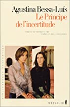 Le Principe de l'incertitude by Agustina…