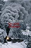 James Meek: Un acte d'amour (French Edition)