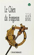 Le chien du forgeron by Cûchulainn.…