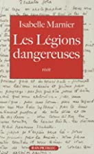 Les Légions dangereuses by Isabelle Marnier