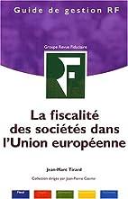 La fiscalité des sociétés dans l'Union…