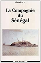 La Compagnie du Senegal (Collection Hommes…