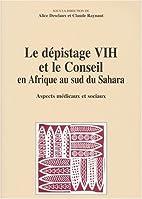 LE DEPISTAGE VIH ET LE CONSEIL EN AFRIQUE AU…