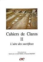 Cahiers de Claros by Juliette de La…