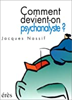 Comment devient on psychanalyste ? by…