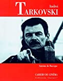 Baecque, Antoine de: Andrei Tarkovski (Cahiers du cinema) (French Edition)