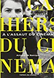 Baecque, Antoine de: Les Cahiers du Cinema: Histoire d'une Revue (French Edition)