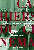 Baecque, Antoine de: Les Cahiers du cinéma, Histoire d'une revue, tome 2: Cinéma, tours et détours, 1959-1981 (French Edition)